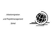 Arbeitsmigration und Projektmanagement Schiel